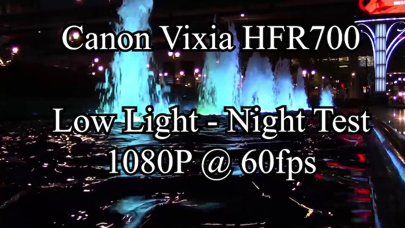 Canon Vixia HFR700 Low Light / Night Footage